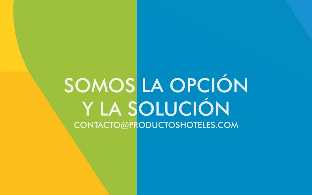 Somos la opción y la solución